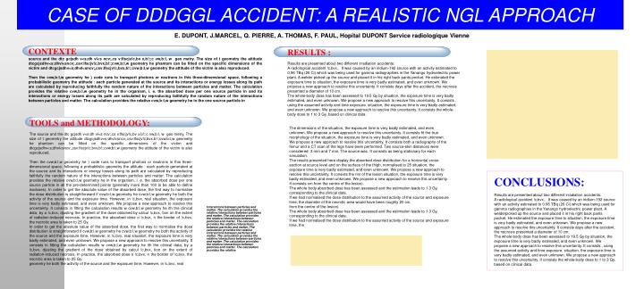 CASE OF DDDGGL ACCIDENT: A REALISTIC NGL APPROACH