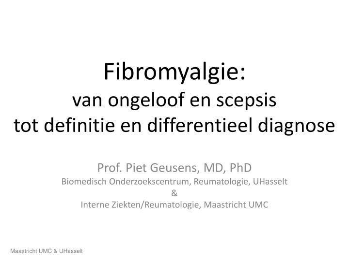 fibromyalgie van ongeloof en scepsis tot definitie en differentieel diagnose n.