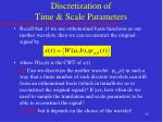 discretization of time scale parameters
