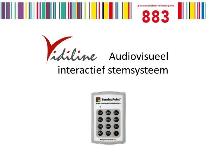 audiovisueel interactief stemsysteem n.