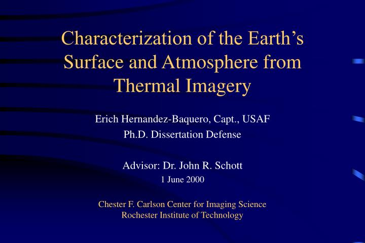 characterization of the earth s surface and atmosphere from thermal imagery n.