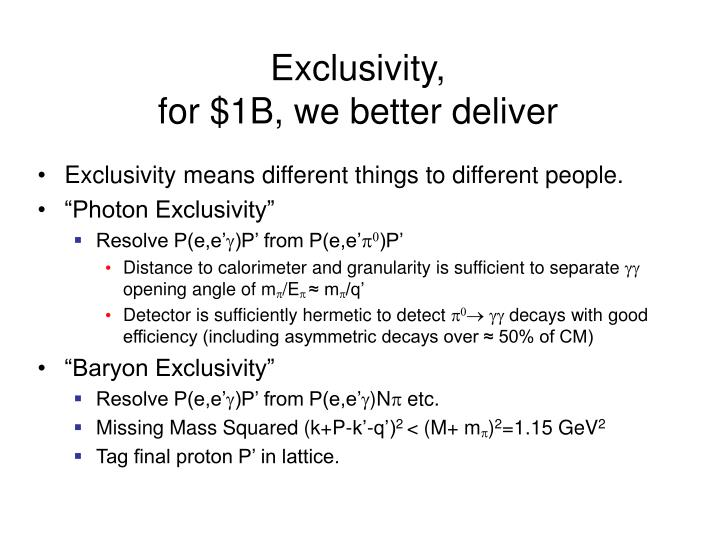 Exclusivity,