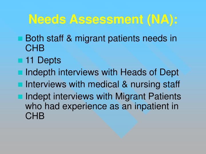 Needs Assessment (NA):