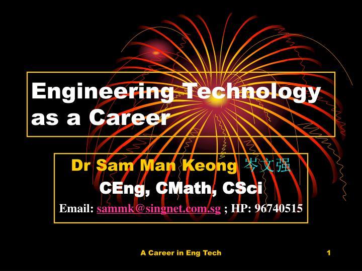 engineering technology as a career n.