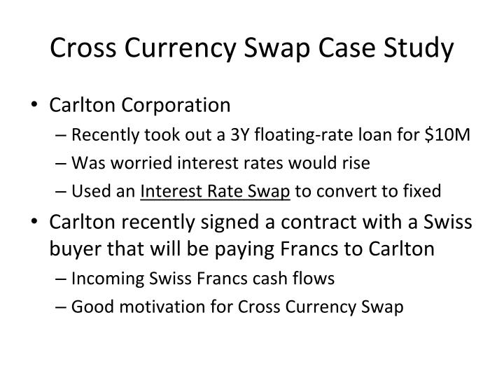 Currency and Interest Rate Swap: A Case Study