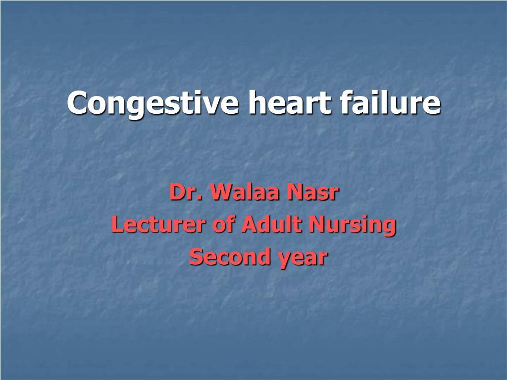 ppt - congestive heart failure powerpoint presentation - id:3281907