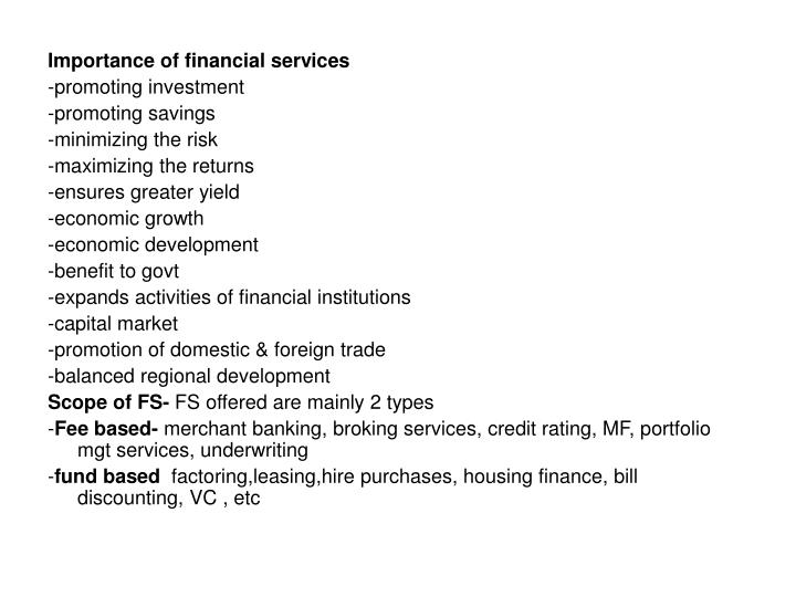 importance of financial services August 21 2003 the importance of financial markets in economic growth stanley fischer1 citigroup it is always a pleasure for me to be in brazil.