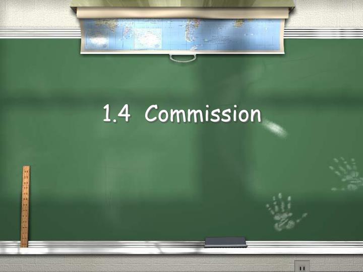 1 4 commission n.