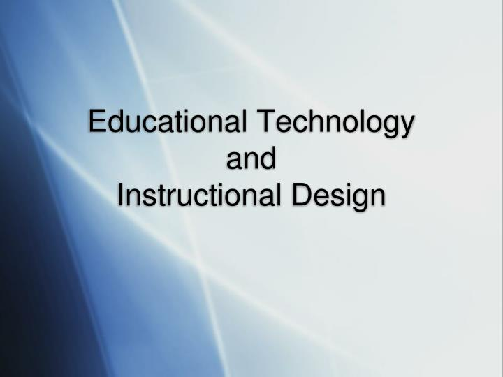 Ppt Educational Technology And Instructional Design Powerpoint Presentation Id 3282109