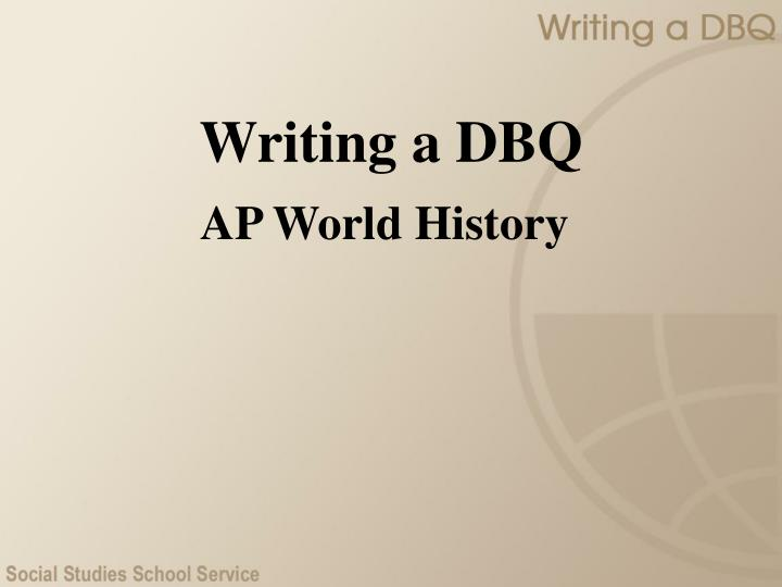 "ap world history dbq 2006 essay One of the best ways to prepare for the dbq (the ""document-based question"" on the ap european history, ap us history, and ap world history exams) is to look over sample questions and example essays."
