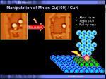 manipulation of mn on cu 100 cun