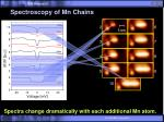 spectroscopy of mn chains