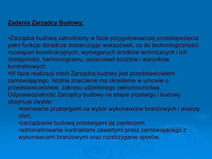 Zadania Zarządcy Budowy: