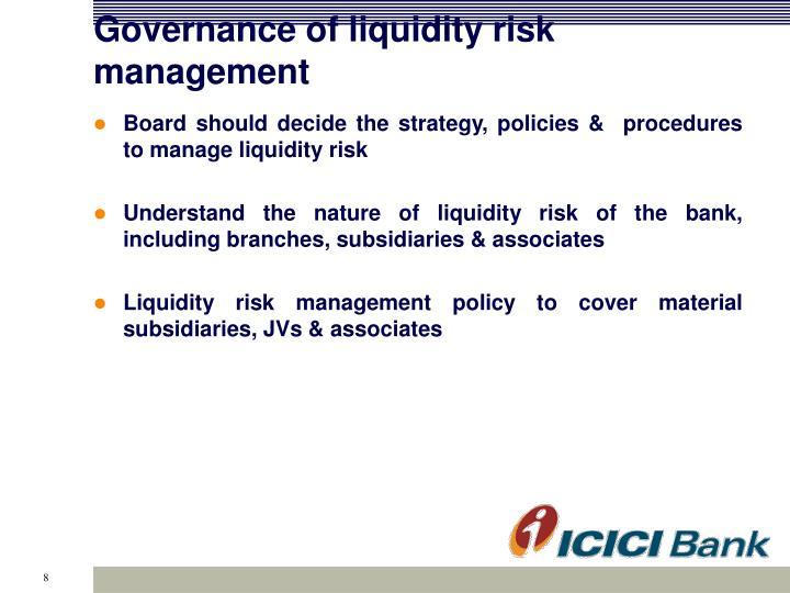 Governance of liquidity risk management