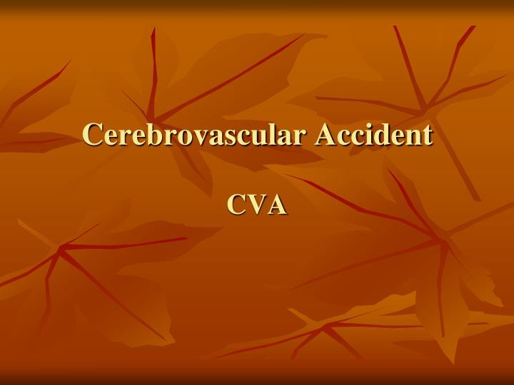 cerebrovascular accident cva n.