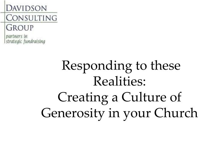 Responding to these Realities: