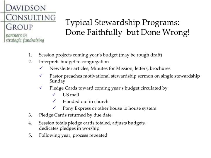 Typical Stewardship Programs: