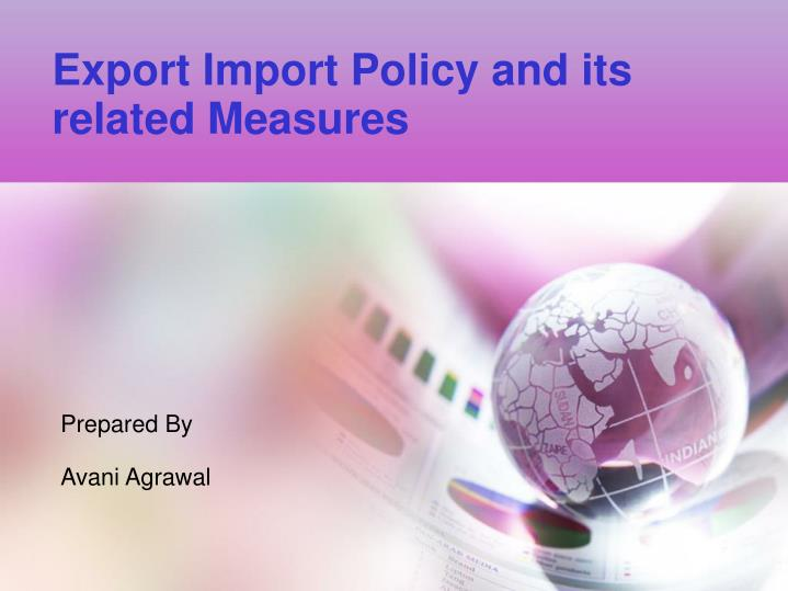 export import policy and its related measures n.