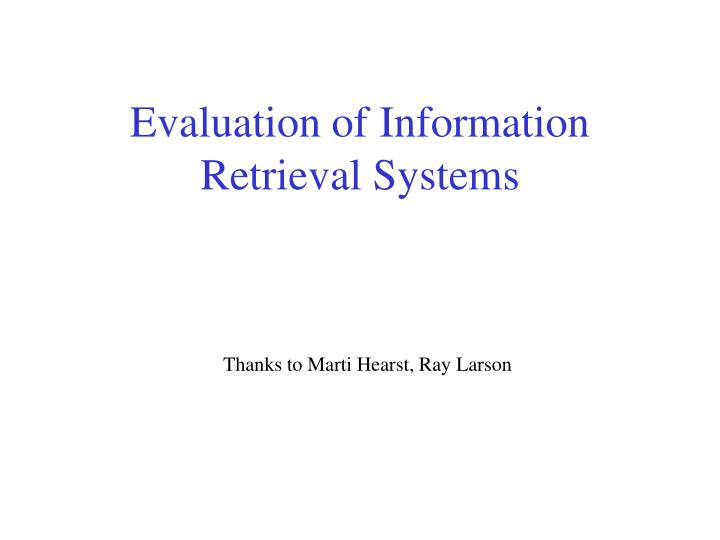 evaluation of information retrieval systems n.