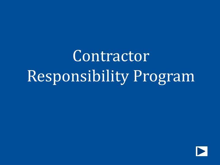 contractor responsibility program n.