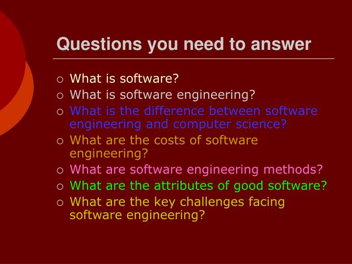 Questions you need to answer
