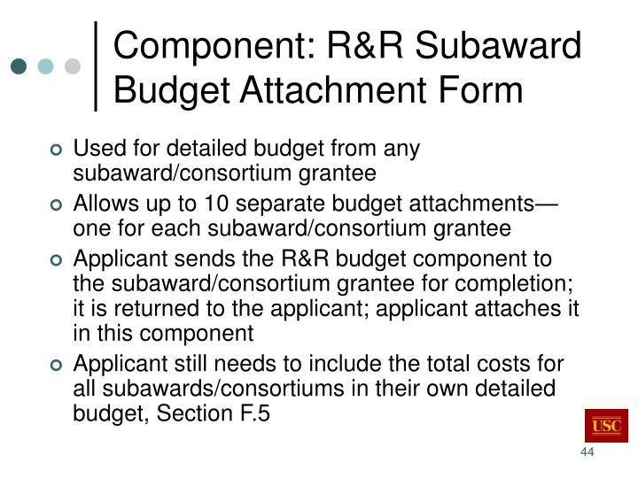 Component: R&R Subaward Budget Attachment Form