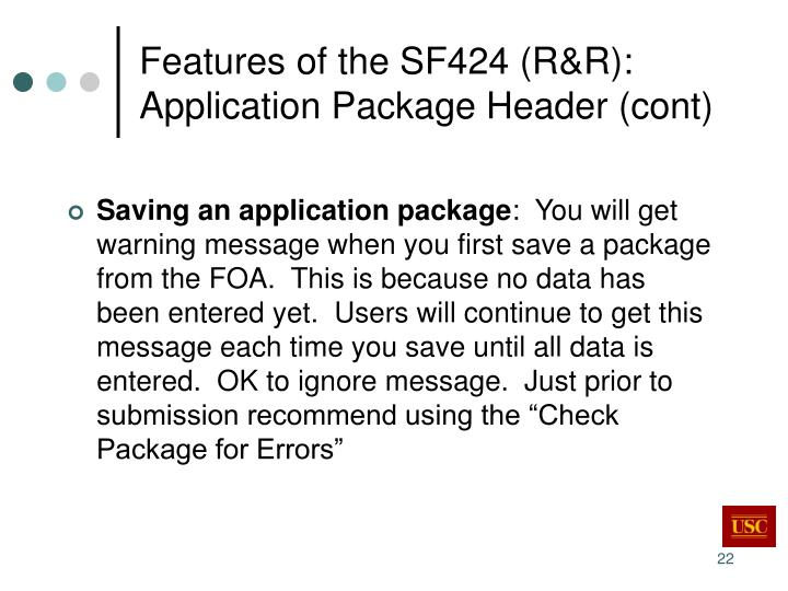 Features of the SF424 (R&R):