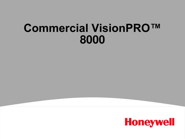 Commercial visionpro 8000