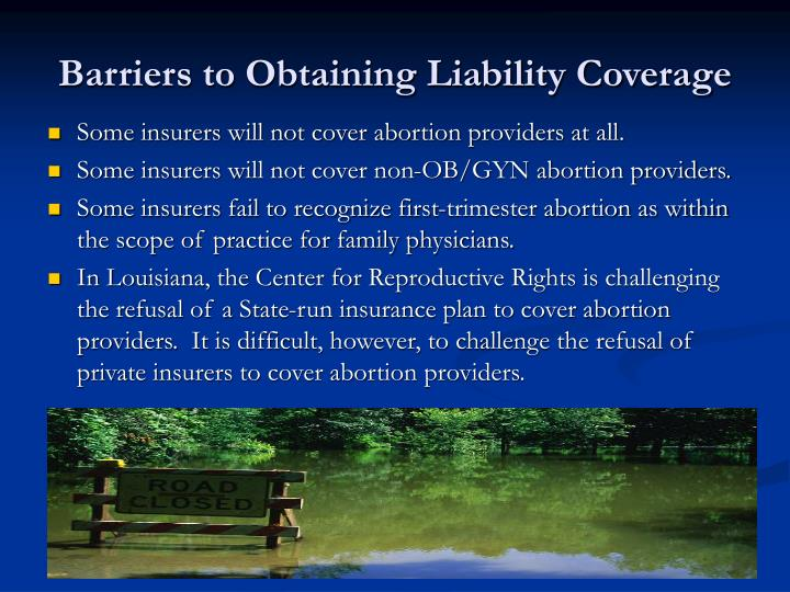 Barriers to Obtaining Liability Coverage