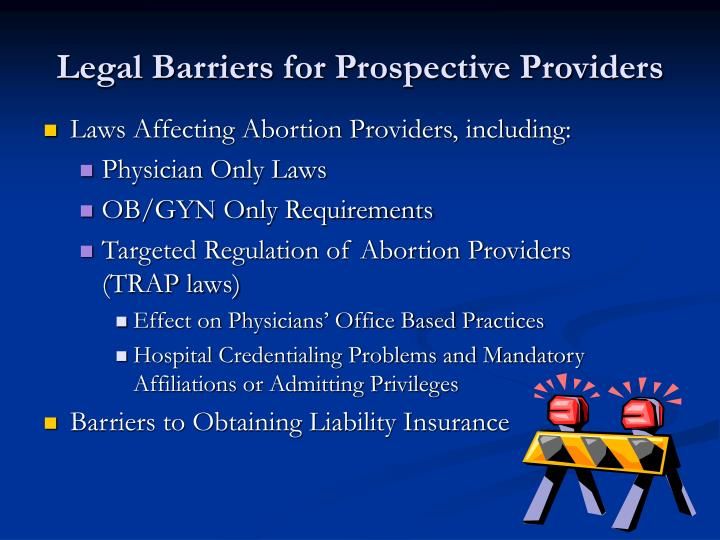 Legal barriers for prospective providers