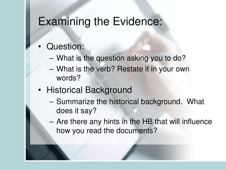 Examining the Evidence: