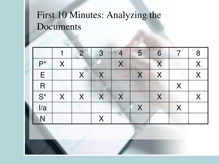 First 10 Minutes: Analyzing the Documents