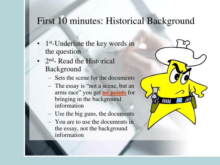 First 10 minutes: Historical Background