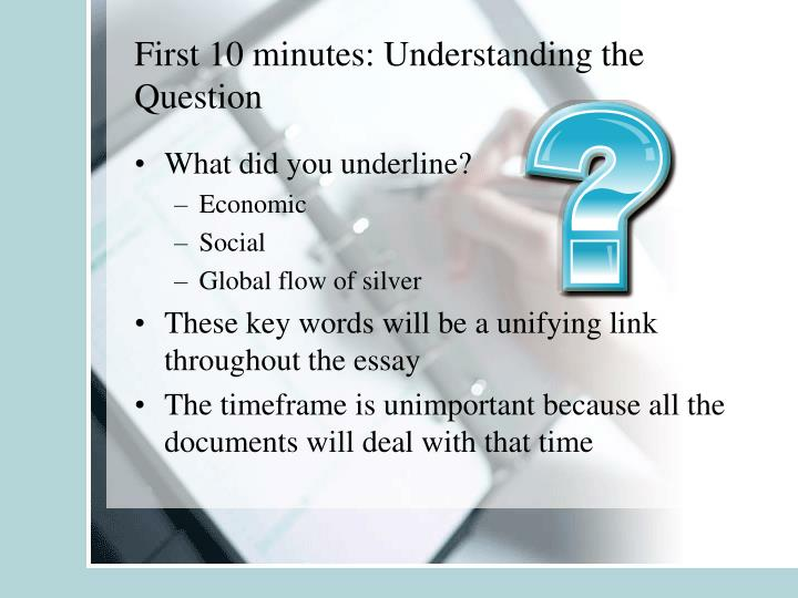 First 10 minutes: Understanding the Question