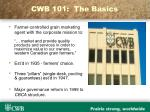 cwb 101 the basics