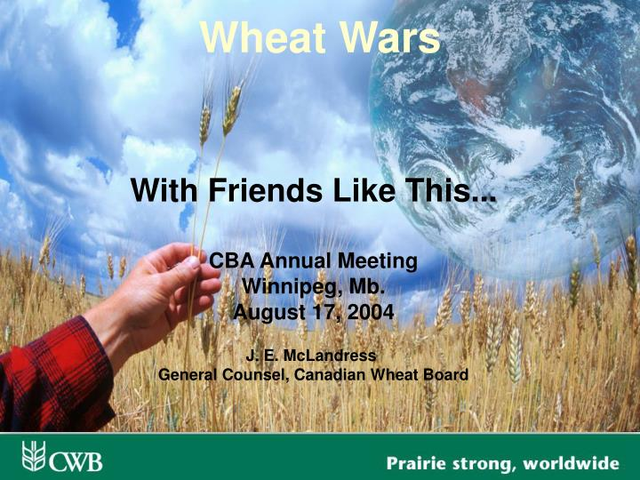 wheat wars n.