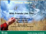 wheat wars