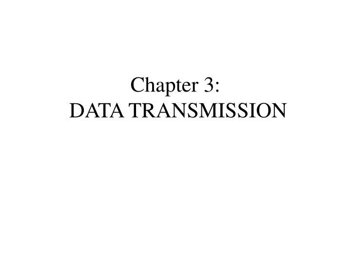 chapter 3 data transmission n.