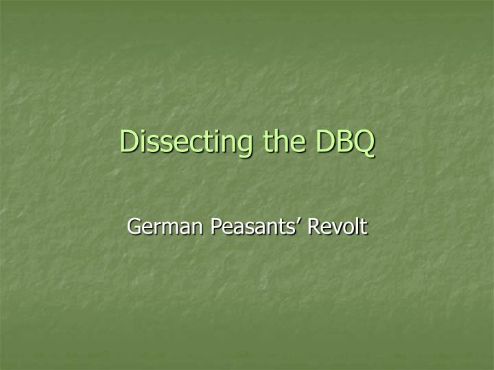 peasants dbq essay Dbq using the documents, analyze the causes and consequences of the green revolution in the period from 1945 to the present identify and explain one additional type of document and explain how it would help your analysis of the green revolution c-c-o-t analyze changes and continuities in long-distance migrations in the period from.