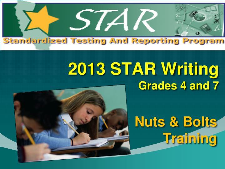 2013 star writing grades 4 and 7 n.