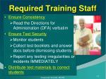 required training staff