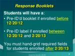 response booklets