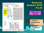 response booklets with pre id