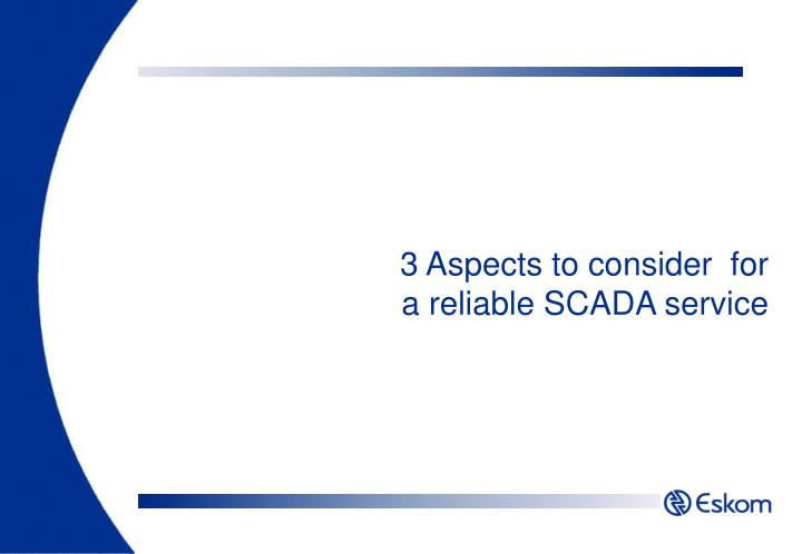 3 Aspects to consider  for