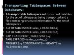 transporting tablespaces between databases