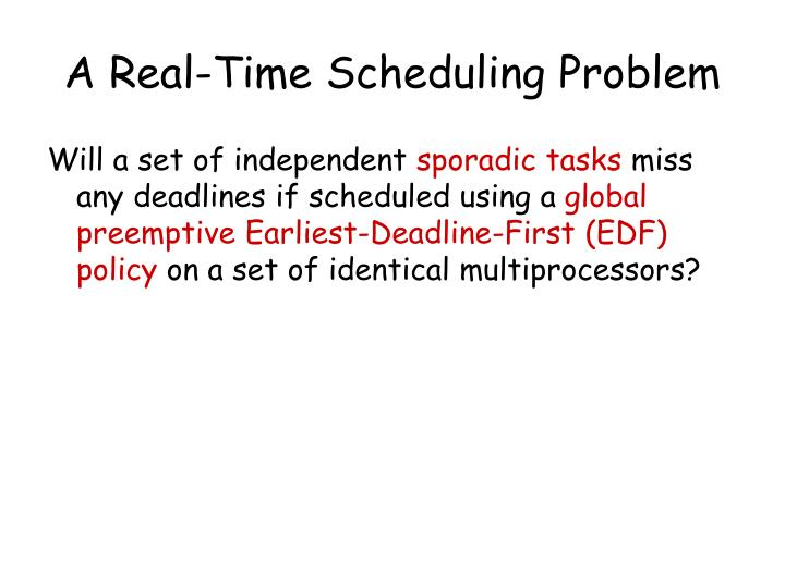A Real-Time Scheduling Problem