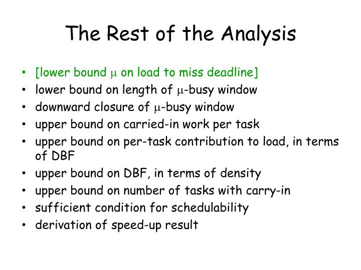 The Rest of the Analysis