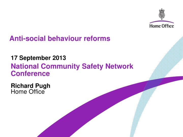 anti social behaviour reforms n.