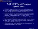 wrf ltg threat forecasts special issues