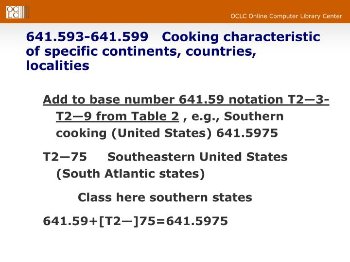 641.593-641.599   Cooking characteristic of specific continents, countries, localities